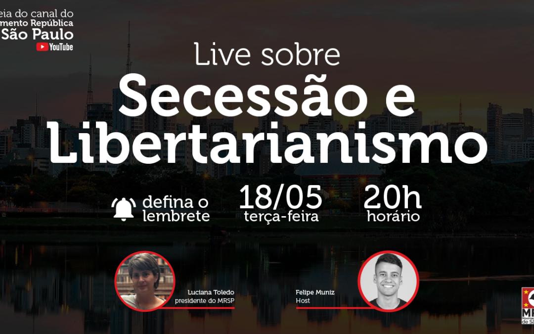 Secessão e Libertarianismo